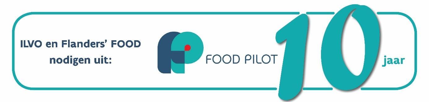 10 jaar Food Pilot activiteit